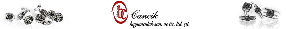Cancik Kuyumculuk San. ve Tic. Ltd. Şti.